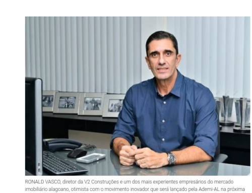 Gazeta de Alagoas – Ronald Vasco otimista com lançamento da Ademi-AL